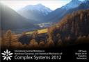 International Summer Workshop on Nonlinear Dynamics and Statistical Mechanics of Complex Systems 2012